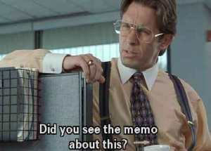 did-you-get-the-memo_zps35306e14